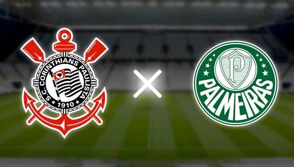 Corinthians x Palmeiras: horário, local, escalações e transmissão