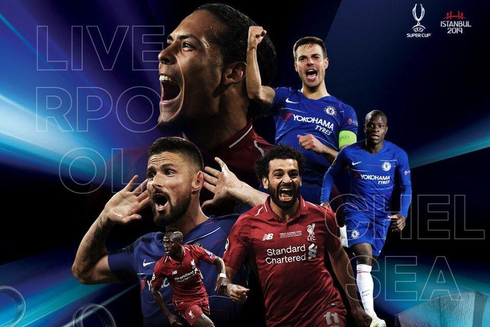 Liverpool x Chelsea Supercopa da UEFA