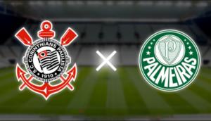 Paulistão Corinthians x Palmeiras