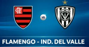 Flamengo x Independiente del Valle ao vivo