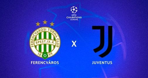 Ferencváros x Juventus ao vivo