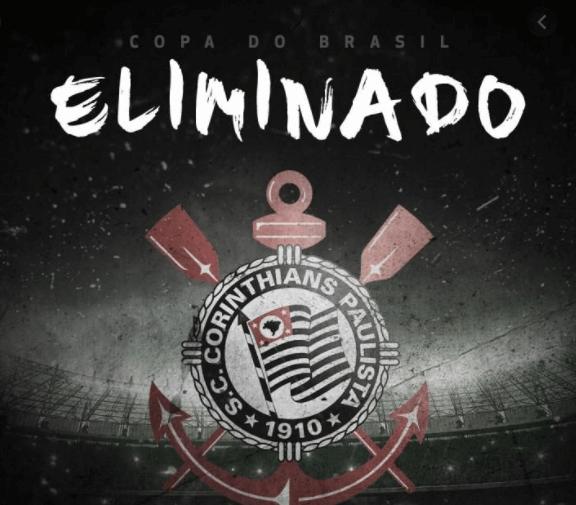 Corinthians é ELIMINADO na Copa do Brasil e vira piada na ...