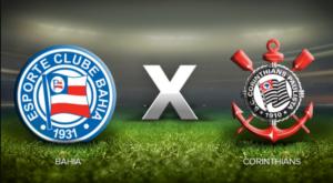 Bahia x Corinthians assistir