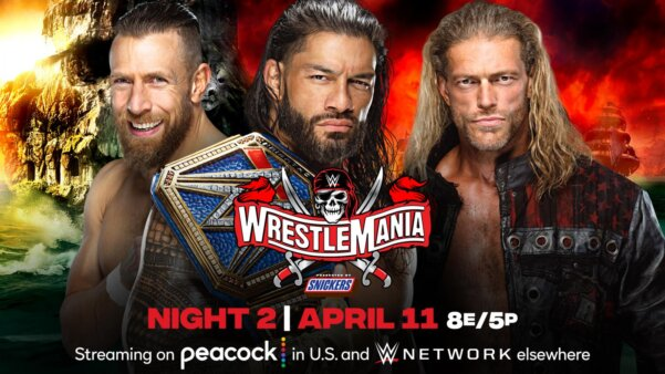 Main-event WrestleMania Roman Reigns vs Edge vs Daniel Bryan