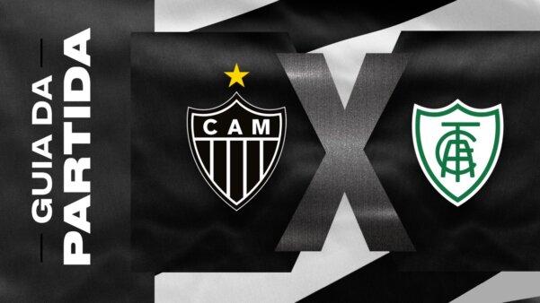 Atlético-MG x América-MG guia